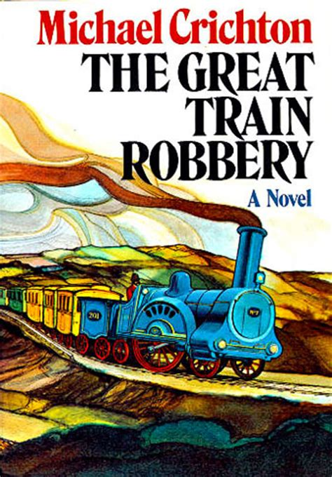 The Great Train Robbery - MichaelCrichton