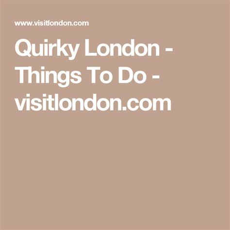 Quirky London - Things To Do - visitlondon